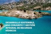 Desarrollo Sostenible, Uso Conjunto y Gestión Integral