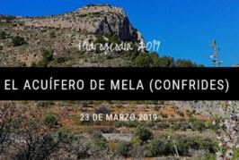 HIDROGEODÍA 2019 – ALICANTE. El acuífero de Mela (Confrides)